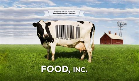 food inc you ll never look at dinner the same way again guruprasad s portal
