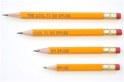 The Story Behind The Quot Too Cool To Do Drugs Quot Pencil Boing