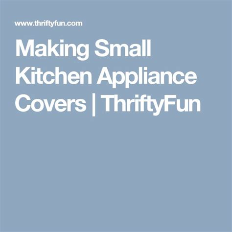 small kitchen appliance covers 25 best ideas about appliance covers on pinterest