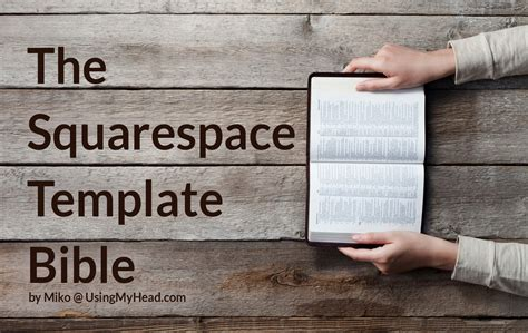 the squarespace template bible using my head