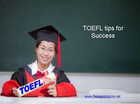 Kosokata Penting Persiapan Ujian Toelf Ibt tips sukses mempersiapkan toefl test belajaringgris net
