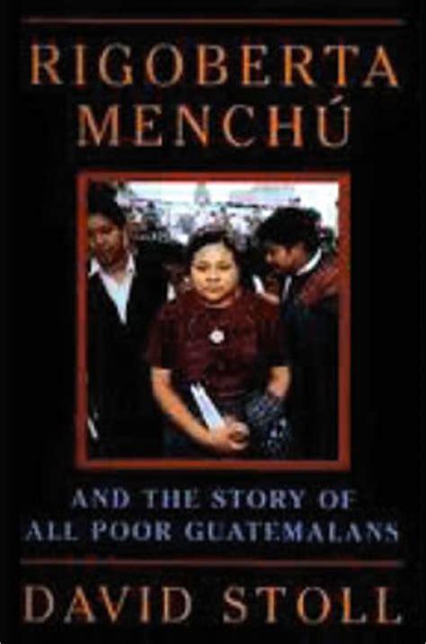 libro i rigoberta menchu an la farsa del genocidio en guatemala el premio nobel de la paz