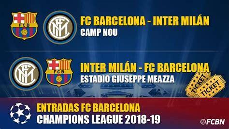 entradas barca madrid entradas fc barcelona vs inter milan chions league