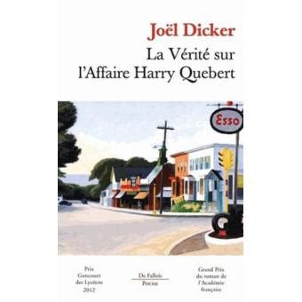la v 233 rit 233 sur l affaire harry quebert jo 235 l dicker