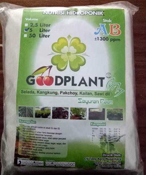 Jual Nutrisi Hidroponik Goodplant jual goodplant nutrisi ab mix sayuran daun 5 liter