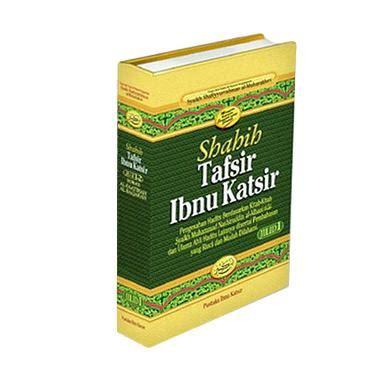 Shahih Tafsir Ibnu Katsir Jilid 7 jual shahih tafsir ibnu katsir 9 jilid harga kualitas terjamin blibli
