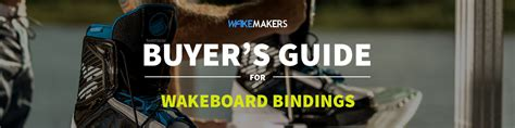wakeboard boat buying guide resources wakeboard binding buyer s guide