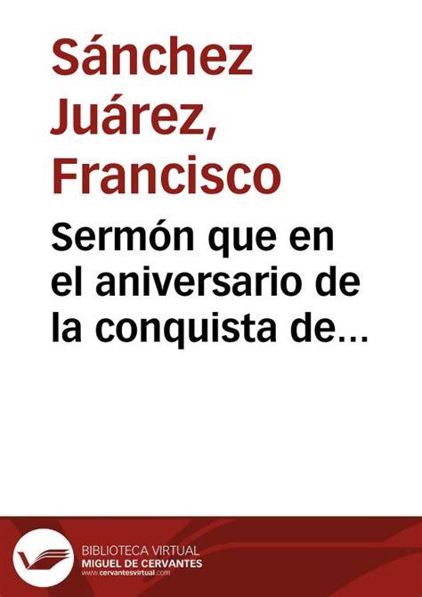 predicacion de aniversario serm 243 n que en el aniversario de la conquista de granada