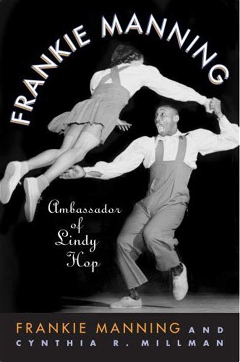 frankie finds the blues books book review frankie manning ambassador of lindy hop