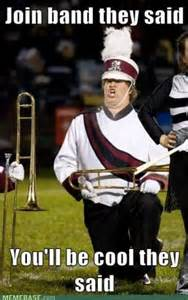 Funny Marching Band Memes - band geek quotes funny quotesgram