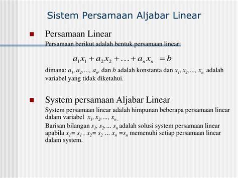 Aljabar Linnier ppt sistem persamaan aljabar linear powerpoint presentation id 3430297