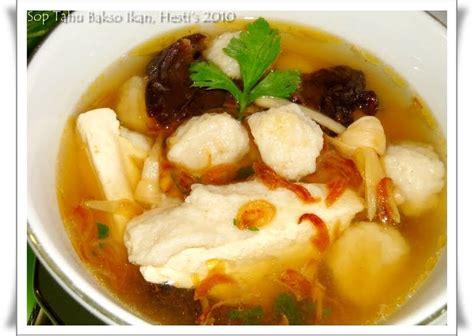 cara membuat kuah bakso dengan royco hesti s kitchen yummy for your tummy sup tahu bakso ikan