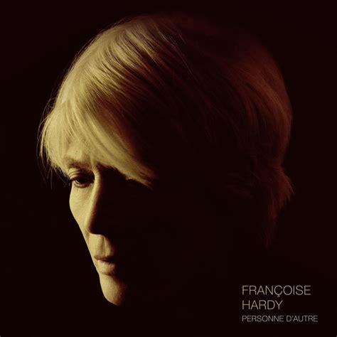 francoise hardy genius fran 231 oise hardy personne d autre lyrics and tracklist