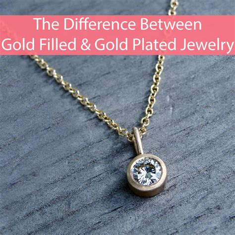 how to make gold filled jewelry the difference between gold filled and gold plated jewelry