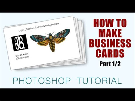 how to make business cards in photoshop how to make business cards with photoshop cc part 1 2