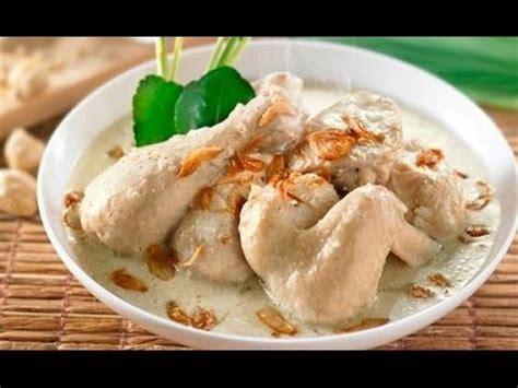 cara membuat opor ayam sederhana resep dan cara membuat opor ayam putih lezat youtube