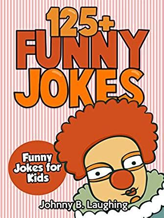 best of the worst jokes books jokes for 125 and hilarious