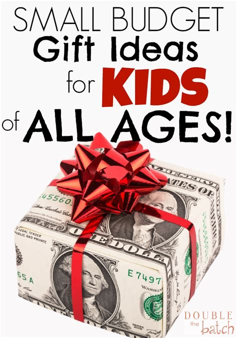 small gift ideas for kids small budget gift ideas for the batch