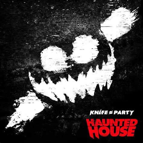 haunted house party knife party haunted house ep electronica oasis