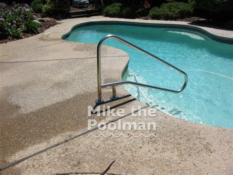 Pool Handrail Swimming Pool Amp Spa Hand Rail Installation Mike The Poolman