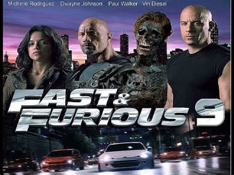 actors of fast and furious 9 fast furious 9 fast 9 trailer teaser cars movie can t