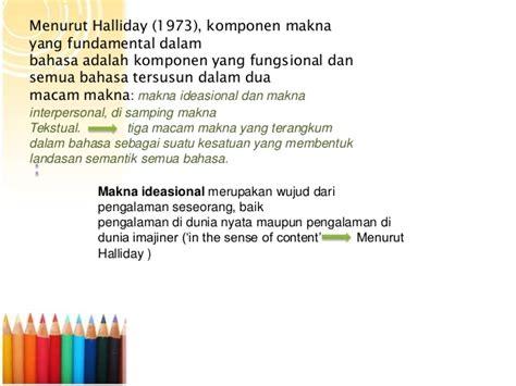 ideasional adalah karakteristik mata pelajaran bahasa inggris