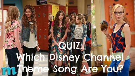 theme songs from disney which disney channel tv show theme song are you quiz m
