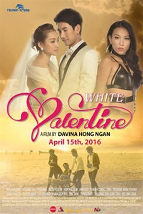 film thailand valentine white valentine movie information
