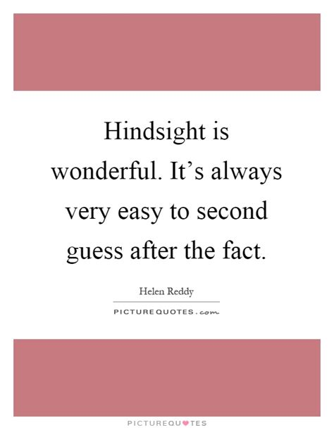 Hindsight Quotes