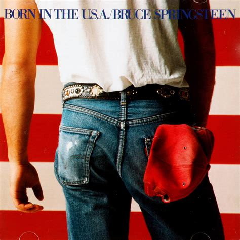 Born In by Bruce Springsteen Born In The U S A 30th Anniversary