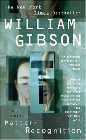 quotes pattern recognition pattern recognition blue ant 1 by william gibson