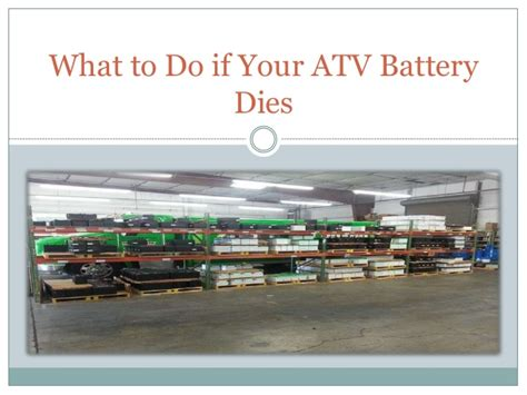 what to do when your dies what to do if your atv battery dies