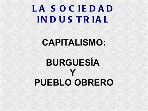d nde empiezan las clases tn ar las clases sociales en la sociedad industrial del siglo xix