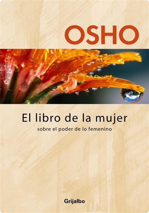 libro la mujer del cultivador el libro de la mujer osho otros libros del autor http