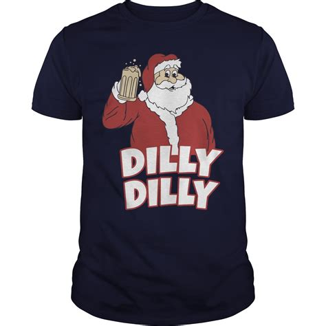 Hoodie Dilly Dilly 4 santa claus dilly dilly shirt hoodie v neck