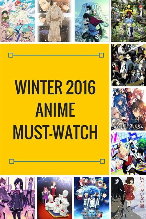 anime you must watch winter 2016 anime must watch