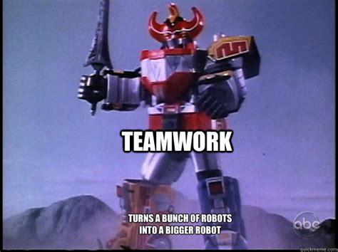 Robot Meme - teamwork turns a bunch of robots into a bigger robot