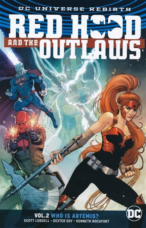 and the outlaws vol 2 who is artemis rebirth and the outlaws rebirth the outlaws tp vol 02 who is artemis rebirth