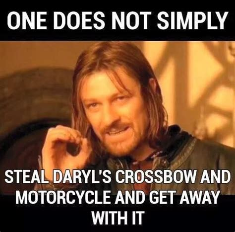Daryl Dixon Meme - memes the walking dead daryl