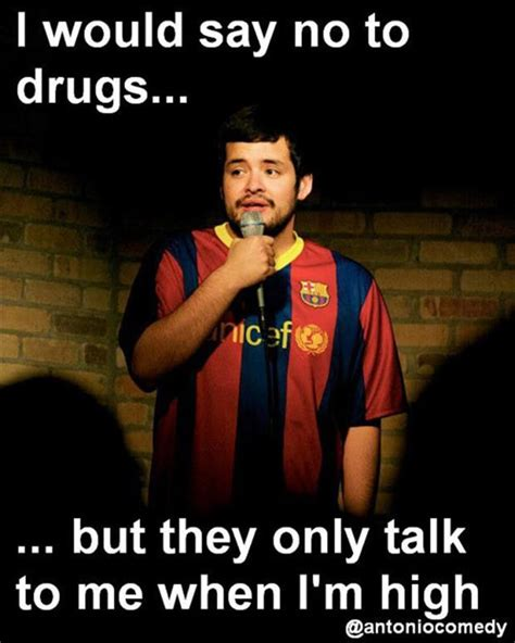 Funny Drug Memes - 23 most funny drug images and photos