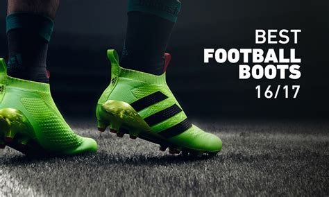 the best football shoes football boots 10 of the best released for the new 16 17