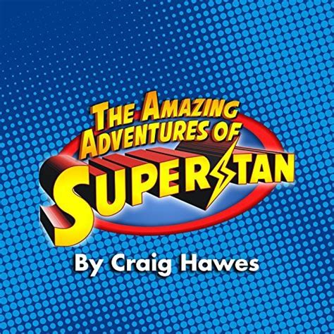 the amazing adventures of the amazing adventures of superstan by hawes on amazon music amazon co uk