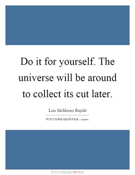 Do it for yourself quotes do it for great inspirational quotes for the new yearwake up and change your life quotesquotes from field of dreams the voicethinking of you quotes and solutioingenieria Choice Image