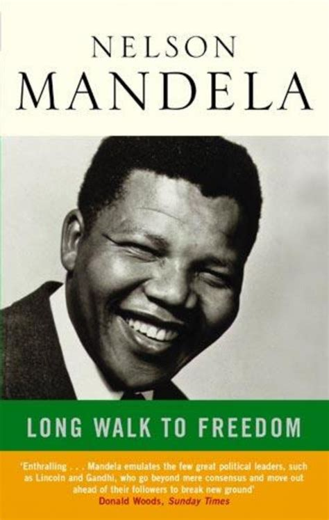 autobiography of nelson mandela long walk to freedom mandela long walk to freedom 2013 biography history