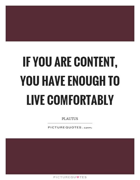 how to have comfortably comfortably quotes sayings comfortably picture quotes