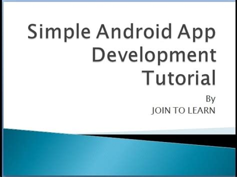 android app development tutorial step by step android app development tutorial in