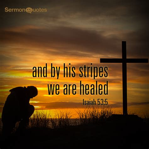by his stripes we are healed images isaiah archives sermon quotes
