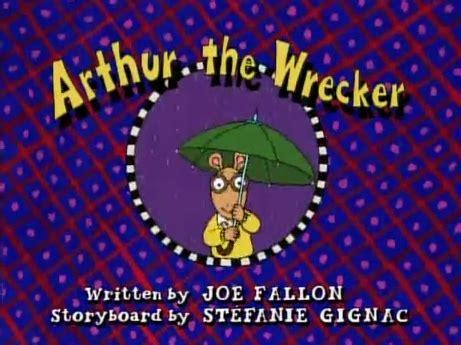 image arthur the wrecker title card.png arthur wiki