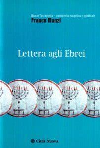 lettere agli ebrei lettera agli ebrei libro manzi franco citt 224 nuova