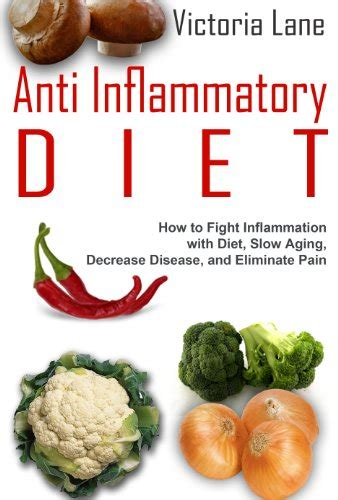 fighting inflammatory diseases inflammation explained anti inflammatory recipes books anti inflammatory diet how to fight inflammation with